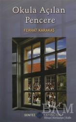Sentez Yayınları - Okula Açılan Pencere