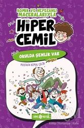 Genç Hayat - Okulda Şenlik Var - Hiper Cemil 4