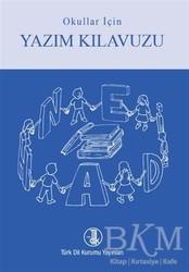 Türk Dil Kurumu Yayınları - Okullar için Yazım Kılavuzu (Mavi)