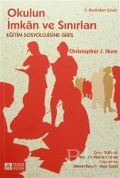 Pegem Akademi Yayıncılık - Akademik Kitaplar - Okulun İmkan ve Sınırları