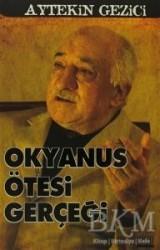 Anatolia Kitap - Okyanus Ötesi Gerçeği