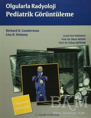 Olgularla Radyoloji Pediatrik Görüntüleme
