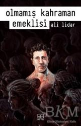 İthaki Yayınları - Olmamış Kahraman Emeklisi