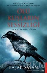 Destek Yayınları - Ölü Kuşların Sessizliği
