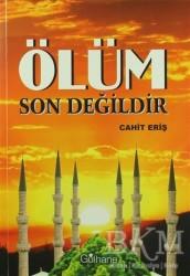 Gülhane Yayınları - Ölüm Son Değildir