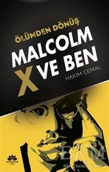 Mevsimler Kitap - Ölümden Dönüş - Malcolm x ve Ben