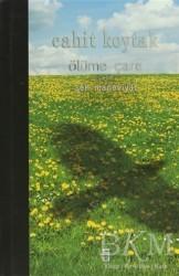 Timaş Yayınları - Ölüme Çare ya da Şen Maneviyat