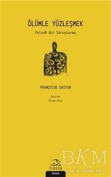 Pinhan Yayıncılık - Ölümle Yüzleşmek