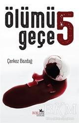 Boramir Yayınları - Ölümü 5 Geçe