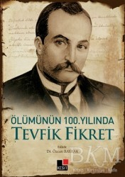 Kesit Yayınları - Ölümünün 100. Yılında Tevfik Fikret