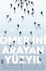 Timaş Yayınları - Ömer'ini Arayan Yüzyıl