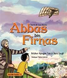 Kaşif Çocuk Yayınları - Ömer'le Bir Kutu Macera: Abbas bin Firnas
