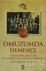 Timaş Yayınları - Omuzumda Hemençe