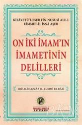 İmam Rıza Dergahı Yayınları - On İki İmam'ın İmametinin Delilleri