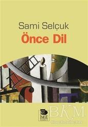 İmge Kitabevi Yayınları - Önce Dil