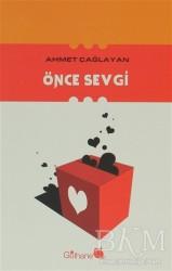 Gülhane Yayınları - Önce Sevgi