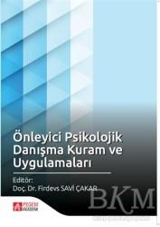 Pegem A Yayıncılık - Akademik Kitaplar - Önleyici Psikolojik Danışma Kuram ve Uygulamaları