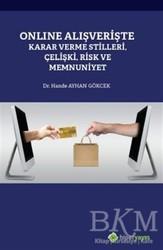 Hiperlink Yayınları - Online Alışverişte Karar Verme Stilleri Çelişki Risk ve Memnuniyet