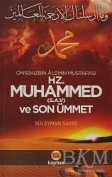 Kayıhan Yayınları - Onsekizbin Alemin Mustafa'sı Hz. Muhammed ve Son Ümmet