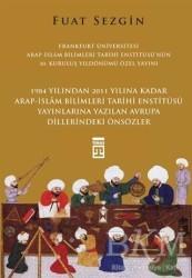 Timaş Yayınları - Önsözler - Frankfurt Üniversitesi Arap-İslam Bilimleri Tarihi Enstitüsü Özel Yayını