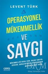 Ceres Yayınları - Operasyonel Mükemmellik ve Saygı
