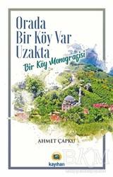 Kayıhan Yayınları - Orada Bir Köy Var Uzakta