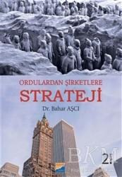 Siyasal Kitabevi - Ordulardan Şirketlere Strateji