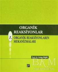 Gazi Kitabevi - Organik Reaksiyonlar 1