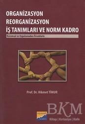 Siyasal Kitabevi - Akademik Kitaplar - Organizasyon Reorganizasyon İş Tanımları ve Norm Kadro