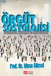 Pegem A Yayıncılık - Akademik Kitaplar - Örgüt Sosyolojisi