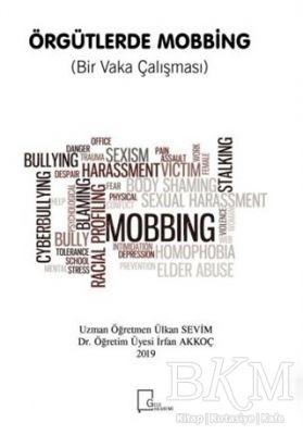 Örgütlerde Mobbing Bir Vaka Çalışması