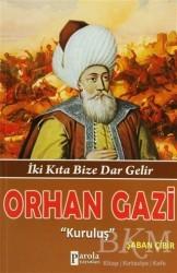 Parola Yayınları - Orhan Gazi