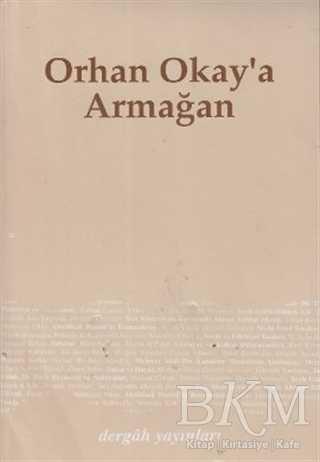 Orhan Okay'a Armağan