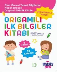 Matara Çocuk - Origamili İlk Bilgiler Kitabı