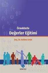 Sentez Yayınları - Örneklerle Değerler Eğitimi