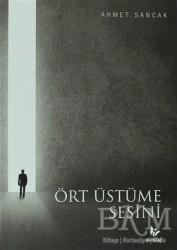 Mavi Ağaç Yayınları - Ört Üstüme Sesini