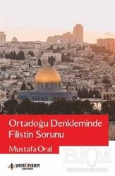 Yeni İnsan Yayınları - Ortadoğu Denkleminde Filistin Sorunu