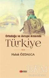 Berikan Yayınları - Ortadoğu ve Avrupa Arsında Türkiye