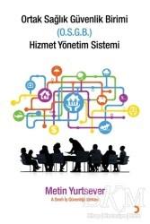 Cinius Yayınları - Ortak Sağlık Güvenlik Birimi Hizmet Yönetim Sistemi