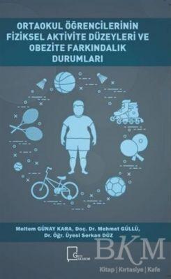 Ortaokul Öğrencilerinin Fiziksel Aktivite Düzeyleri ve Obezite Farkındalık Durumları