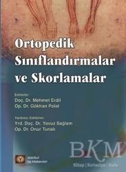 İstanbul Tıp Kitabevi - Ortopedik Sınıflandırmalar ve Skorlamalar
