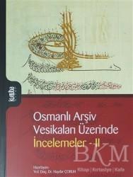 Kurtuba Kitap - Osmanlı Arşiv Vesikaları Üzerinde İncelemeler 2
