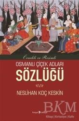 Kurgan Edebiyat - Osmanlı Çiçek Adları Sözlüğü