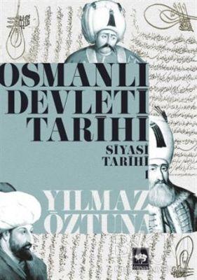 Osmanlı Devleti Tarihi 1: Siyasi Tarihi