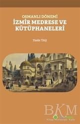 Hiperlink Yayınları - Osmanlı Dönemi İzmir Medrese ve Kütüphaneleri