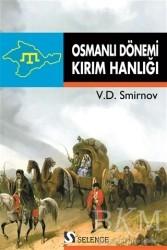 Selenge Yayınları - Osmanlı Dönemi Kırım Hanlığı