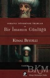Pınar Yayınları - Osmanlı Döneminde İmamlar ve Bir İmamın Günlüğü