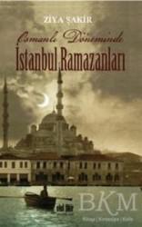Akıl Fikir Yayınları - Osmanlı Döneminde İstanbul Ramazanları