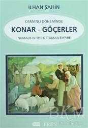 Eren Yayıncılık - Osmanlı Döneminde Konar - Göçerler