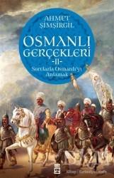 Timaş Yayınları - Osmanlı Gerçekleri 2